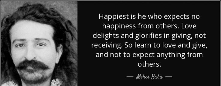 cropped-quote-happiest-is-he-who-expects-no-happiness-from-others-love-delights-and-glorifies-in-giving-meher-baba-71-39-291.jpg